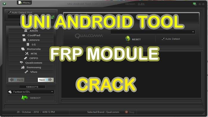 Uni-Android Tool [UAT] FRP Module 3.01 Crack Tanpa Harus Aktivasi