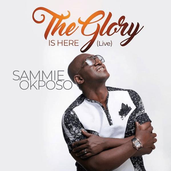 Sammy Okposo-The Glory Is Here