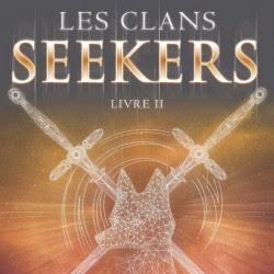Les clans Seekers, tome 2 : Le passé est sans pitié d'Arwen Elys Dayton
