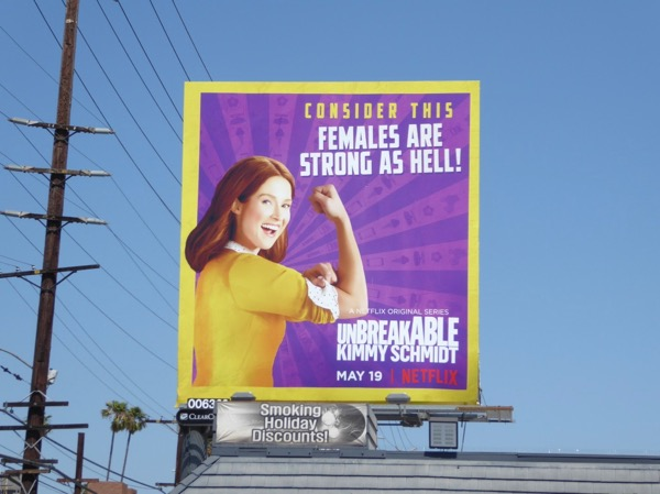 Unbreakable Kimmy Schmidt 3 Females strong as hell billboard