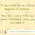 How does having a dyslexic child make you feel as a parent?