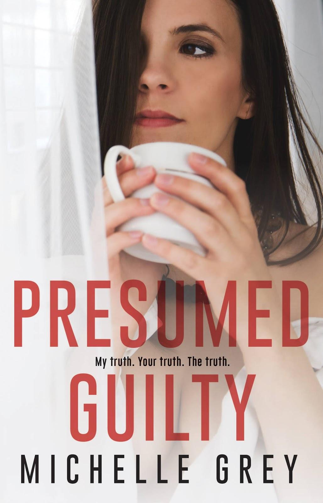 """Michelle Grey, """"Presumed Guilty"""""""