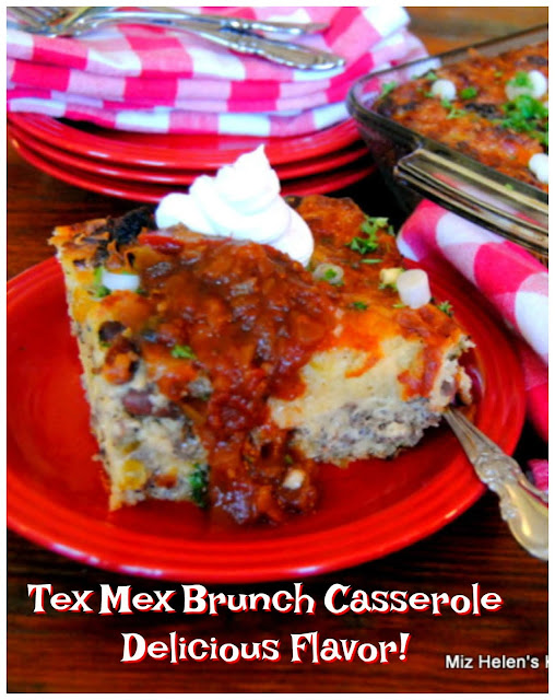 Tex Mex Brunch Casserole at Miz Helen's Country Cottage