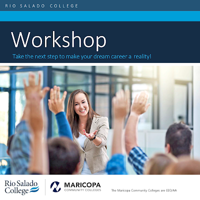Image of students taking part in a workshop, raising their hands and a moderator fielding questions.   Text: Rio Salado Workshop: Take the next step to make your dream career a reality.