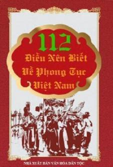 112 điều nên biết về phong tục Việt Nam - Tân Việt
