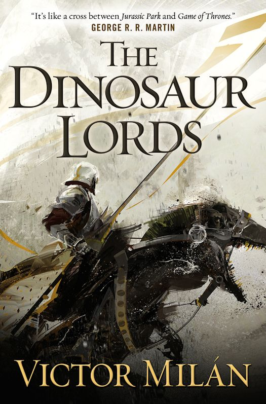 Review: The Dinosaur Lords by Victor Milán