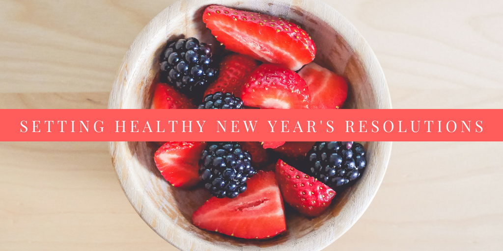 Setting Healthy New Year's Resolutions