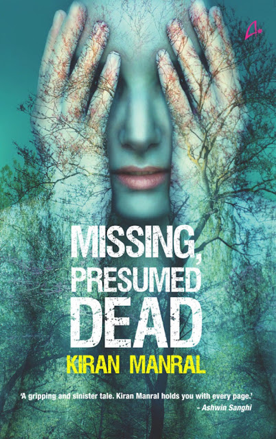 Book Missing, Presumed Dead by Kiran Manral