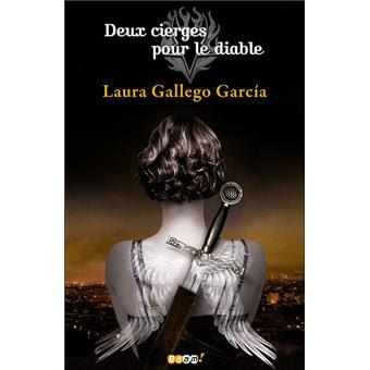 Deux cierges pour le diable de Laura Gallego Garcia