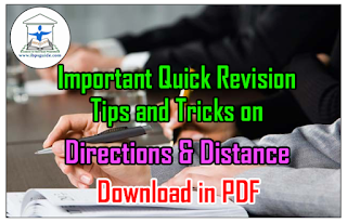 Important Quick Revision Tips and Tricks on Directions and Distance– Download in PDF
