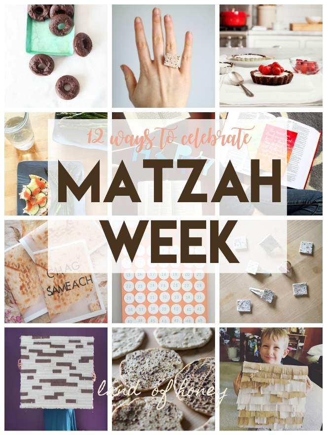 Here's 12 ways you can celebrate during Matzah Week | Land of Honey