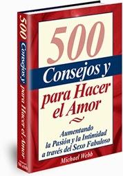 Guía 500 Consejos y Secretos Para Hacer El Amor