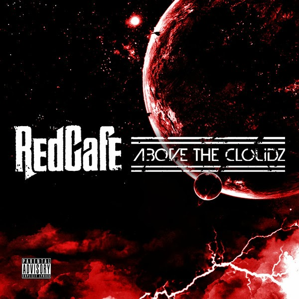 Red Cafe - Above the Cloudz  Cover