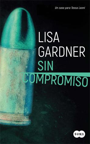 Sin compromiso de Lisa Gardner