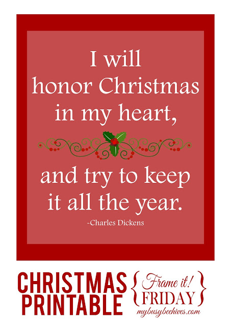 """I will honor Christmas in my heart..."", a Christmas printable"