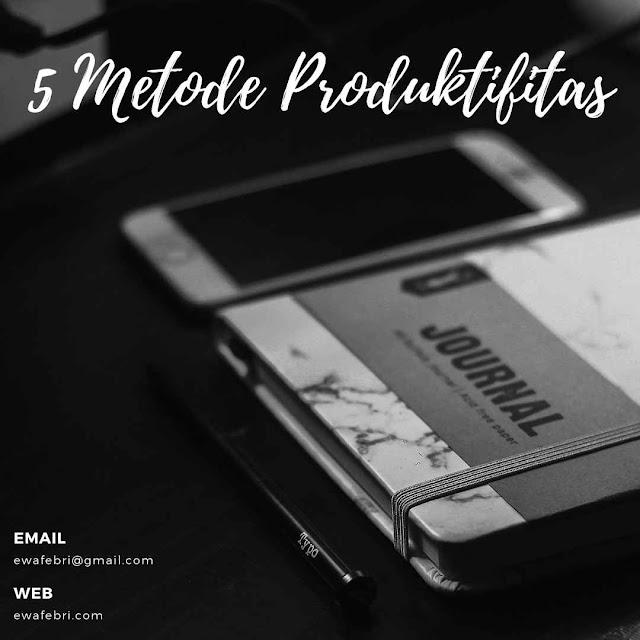 5 Metode Produktifitas