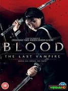 Blood: Ma Cà Rồng Cuối Cùng