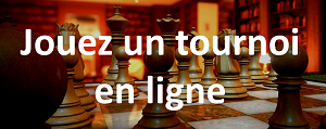 Jouez un tournoi d'échecs en ligne