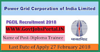 Power Grid Corporation of India Recruitment 2018– Diploma Trainee & Junior Officer