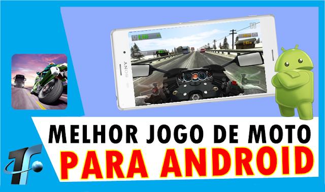 Melhor Jogo de Moto para Android