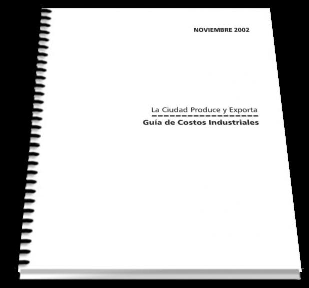 La ciudad produce y exporta: Guía de costos industriales