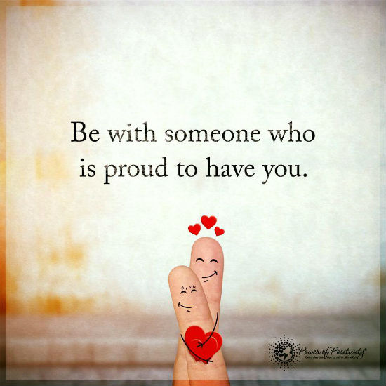 Life Partner Quotes Delectable Be With Someone Who Is Proud To Have You 48 Quotes