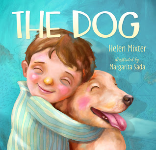 The Dog by Helen Mixter and Margarita Sad (Illustrations)