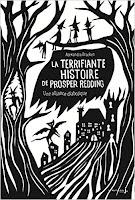 http://lesreinesdelanuit.blogspot.be/2018/02/la-terrifiante-histoire-de-prosper.html
