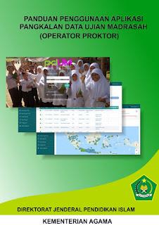 Panduan Penggunaan Aplikasi Pangkalan Data Ujian Madrasah (PDUM) - Operator Proktor Madrasah