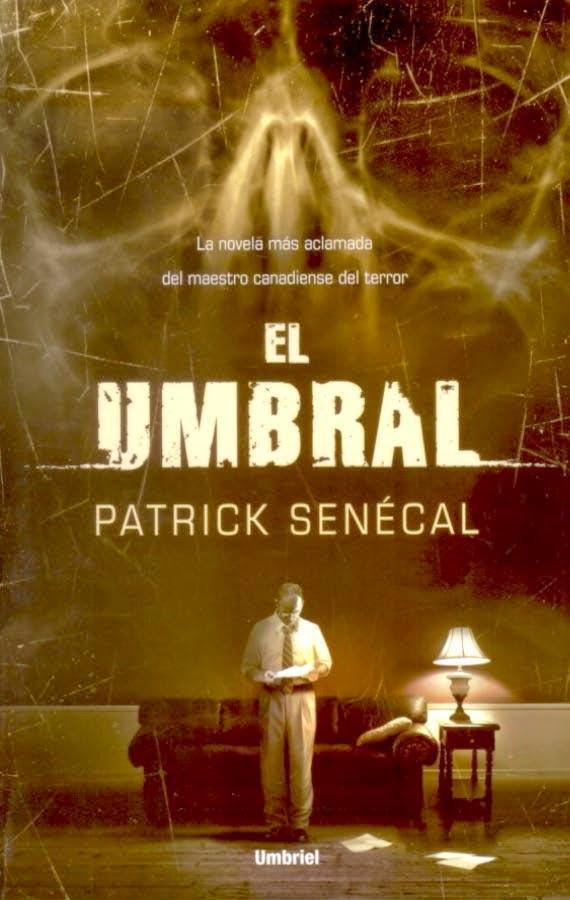 El umbral, de Patrick Senecal.