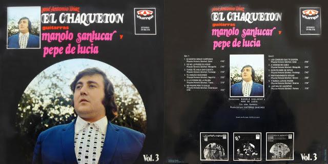 JOSÉ ANTONIO DÍAZ EL CHAQUETÓN, MANOLO SANLÚCAR VOL.3 TRIUMPH, PRIMER DISCO LP DEL CANTAOR GADITANO