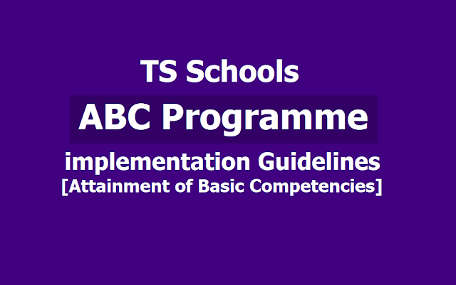 Guidelines for implementation of ABC Programme in TS Schools [Attainment of Basic Competencies]