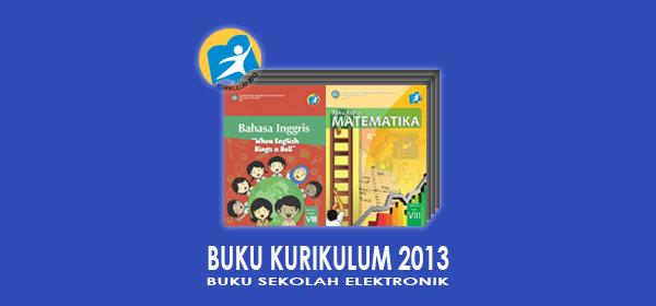 Buku Kurikulum 2013 Kelas 8 SMP Semester 1 dan 2