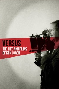 Watch Versus: The Life and Films of Ken Loach Online Free in HD