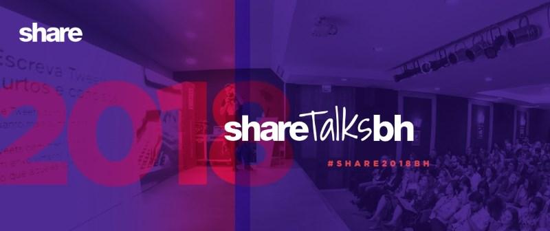 2e0a30809 O Share Talks, que viaja pelo país com grandes profissionais para palestrar  sobre comunicação, marketing e empreendedorismo, retornará a Belo Horizonte.