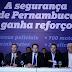 Governo anuncia investimento de R$ 290,8 milhões em segurança pública