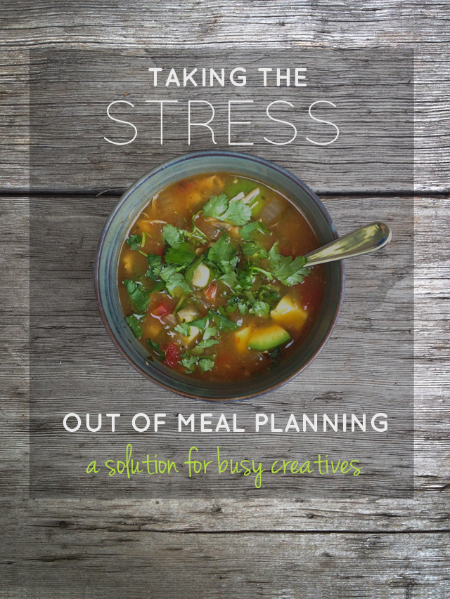 Taking the stress out of meal planning   a solution for busy creatives   MamaBleu.com