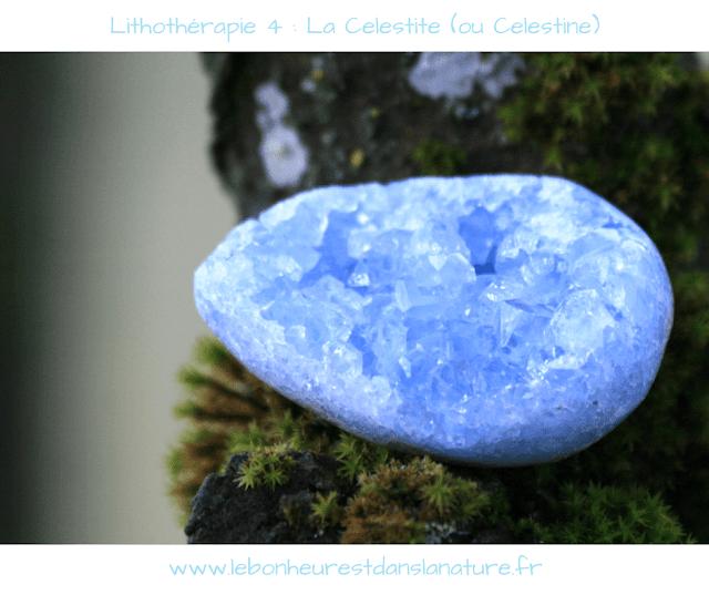 Lithothérapie 4 : La Celestite / Celestine [vertus, entretien et conseils]