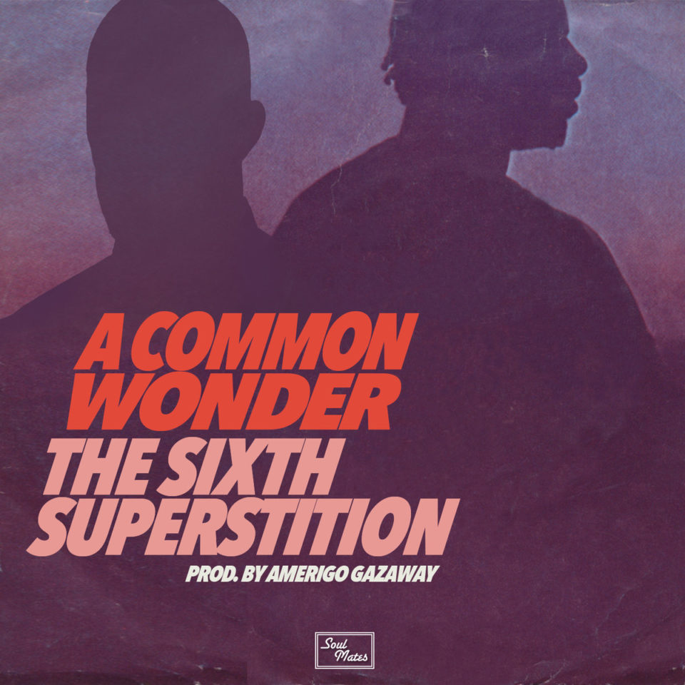 Common x Stevie Wonder MashUp von Amerigo Gazaway  | The Sixth Superstition - Der Song of the Day