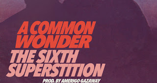 Common x Stevie Wonder MashUp von Amerigo Gazaway  | The Sixth Superstition