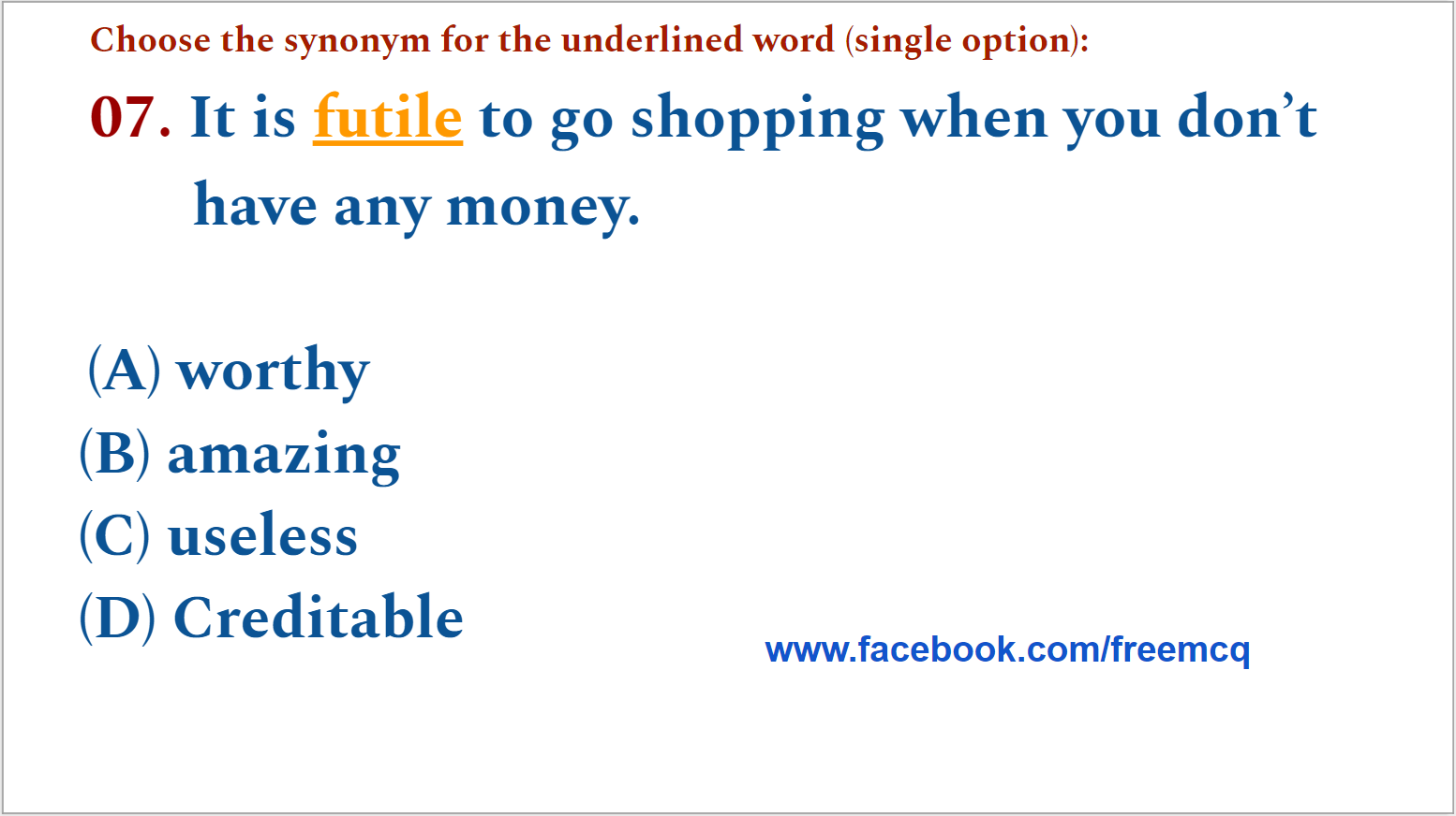 ENGLISH VOCABULARY - FIVE WORDS A DAY MCQ TEST - 007