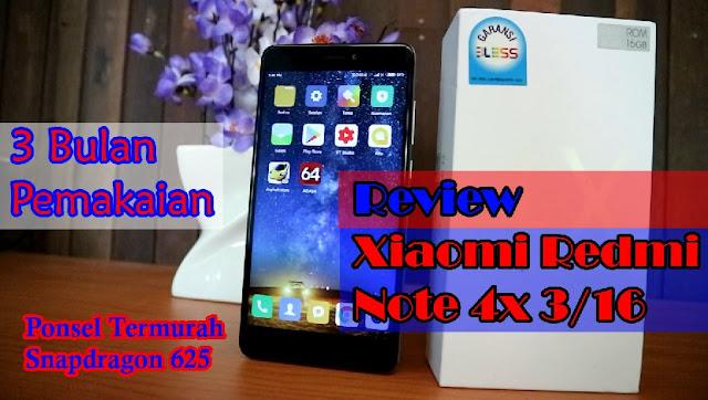 Review Xiaomi Redmi Note 4x Setelah 3 bulan pemakaian