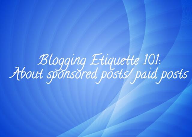 Blogging Etiquette 101: About Sponsored Posts/ Paid Posts image
