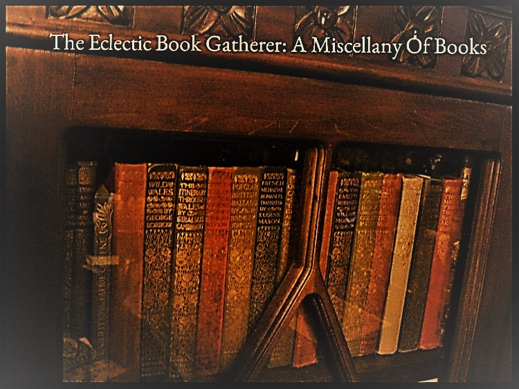 The Eclectic Book Gatherer