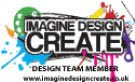 Design Team Member for: Imagine Design Create: April 2018 till Present