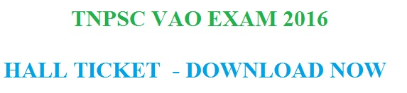 tnpsc vao exam 2016 hall ticket admit card download