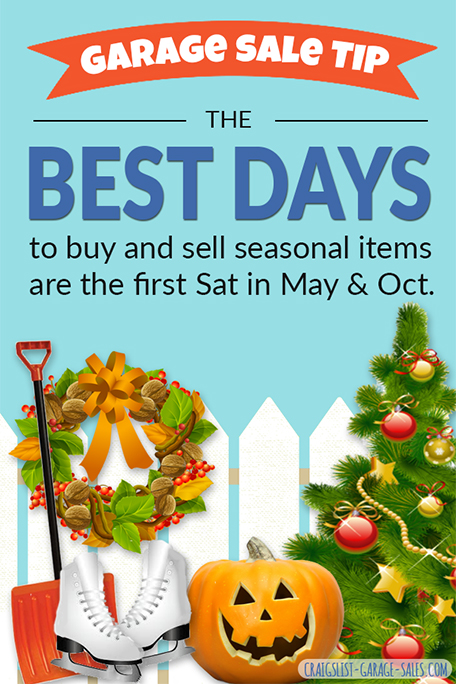 Garage Sale Tip: Best days to buy and sell seasonal items