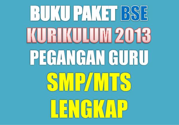 Buku Paket Untuk SMP Khusus Pegangan Guru Buku Paket Untuk SMP/MTS Khusus Pegangan Guru Kurikulum 2013