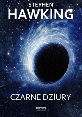 Czarne dziury - Stephen William Hawking