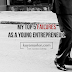 My 5 Major Failures as a Young Entrepreneur